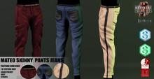MATEO-Skinny Pants MAZA!! FATPACK-