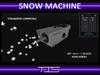 TIS Snow Machine