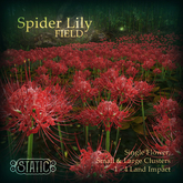 ::Static:: Spider Lily Field {Red}