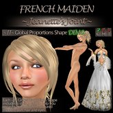~JJ~ Global Proportions DEMO Shape (French Maiden)