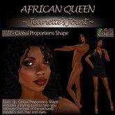~JJ~ Global Proportions Shape (African Queen)