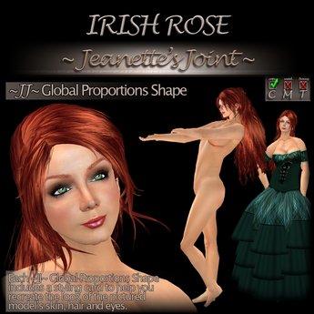 ~JJ~ Global Proportions Shape (Irish Rose)