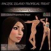 ~JJ~ Global Proportions Shape (Pacific Island Tropical Treat)