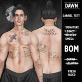 [DAWN] - Gabriel Tattoo