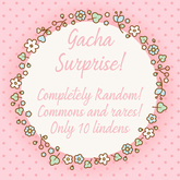 GACHA SURPRISE - RANDOM 10
