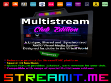 Multistream Club Edition