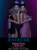 Diversion - Have Fun - Friends Pose (REZ&OPEN)