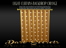 Dark Secrets - Light Curtains Orange