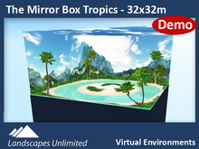 [DEMO] THE MIRROR BOX 2.0 TROPICS 32x32m