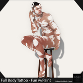 ::: Core ::: Full Body Tattoo - Fun With Paint (tintable BOM)