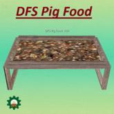 DFS Pig Food
