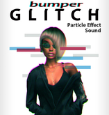 Glitch BUMPER particle effect + sounds