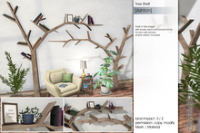 Sway's [Ashton] Tree Shelf