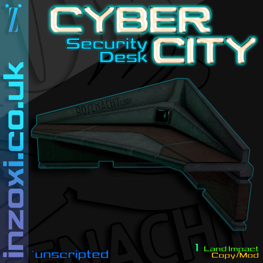 [inZoxi] - Cyber City Security Desk