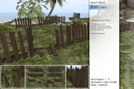 Sway's [Ruel] Beach Fence . aged