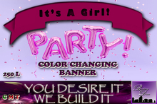 Its a Girl Color Changing Banner