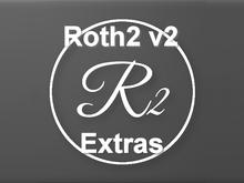 Roth2 v2 - Extras
