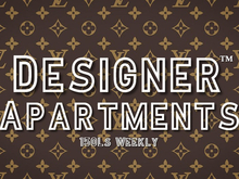 Designer Apartments FOR RENT!!