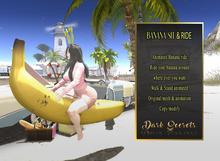 Dark Secrets - Banana Sit & Ride