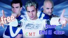 "[Joke's World]  Dancer  Eiffel 65 "" Blue""  (box)"