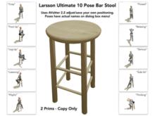 Larsson Ultimate 10 Pose Classic Wood Bar Stool!