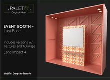 Event Booth - Lust Rose