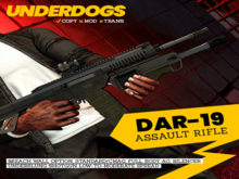 [UnderDogs] - DAR-19 V1.0 -  Combat Rifle