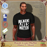 [Drac] Gents T-Shirt - Black Lives Matter .. Belleza Jake, Signature Gianni, Slink Male, Fitmesh, Adin, Gamit, Onupup