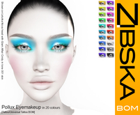 Zibska BOM Pack ~ Pollux Eyemakeup in 20 colors with tattoo and universal tattoo BOM layers