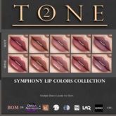 TONE 2 - Symphony Lip Colors Collection (wear to open)