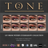 TONE 2 - Lit From Within Eye Makeup Collection (wear to open)