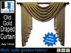 PB - Draped Curtain - Old Gold. Elegant!