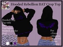 Hooded Rebellion BAT Crop Top (ADD ME)