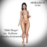 Miki shape - for Kalhene Ariadna bodymesh - MOBARICH STORE BOX