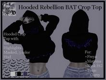 Hooded Rebellion BAT Crop Top DEMO (ADD ME)