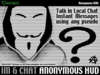 Anonymous IMs & Chat