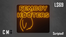 Femboy Hooter Neon Sign