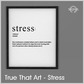 Sequel - True That Art - Stress