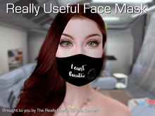 Really Useful Face Mask - I Can't Breathe