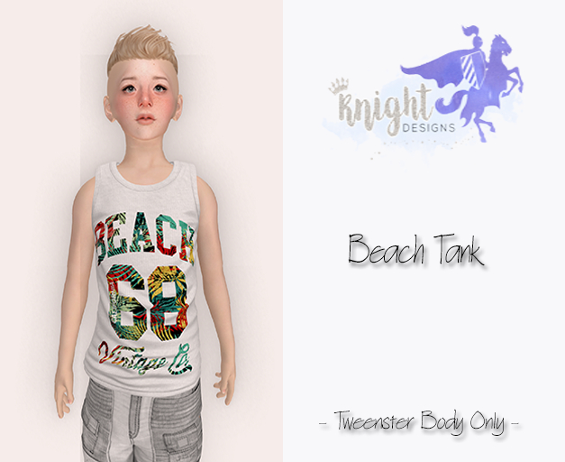 [KNIGHT DESIGNS] BEACH TANK - TWEENSTER