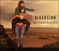 Diversion - Better Places - Friends Pose (REZ)