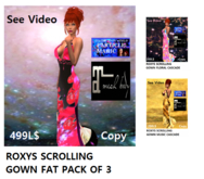 ROXYS SCROLLING GOWN FAT PACK OF 3