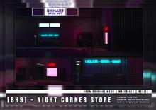 [BH9] - Night Corner Store