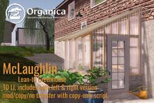 [ Organica ] McLaughlin LeanTo Greenhouse