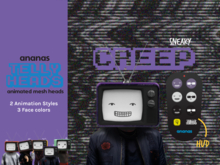 Ananas// Telly Heads - Sneaky CREEP