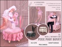 -{ Lalou }- Pixie Pouf Bunny - poledance, cuddles, solo sits (PG)