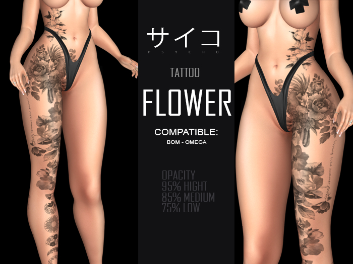 PSYCHO - Tattoo FLOWER for OMEGA and BOM with opacity of 95% 85% 75%