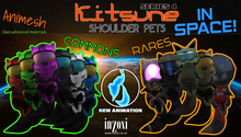[inZoxi] - Kitsune Animesh Shoulder Pets SERIES 4 - PLAYABLE GACHA