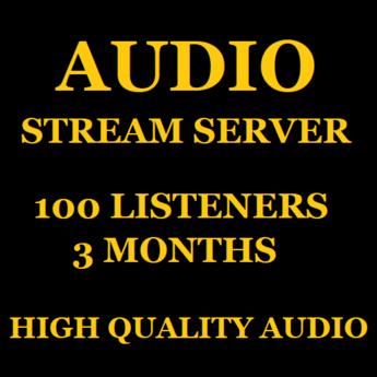 Audio Stream Server 100 Listeners 3 Months