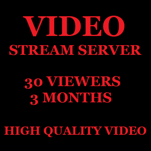 Video Stream Server 30 Viewers 3 Months